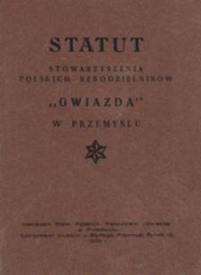 """Statut Stowarzyszenia Polskich Rękodzielników """"Gwiazda"""" w Przemyślu"""