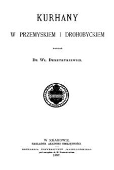 Kurhany w Przemyskiem i Drohobyckiem