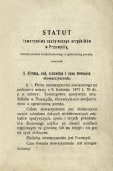 Statut towarzystwa spożywczego urzędników w Przemyślu : stowarzyszenia zarejestrowanego z ograniczoną poręką