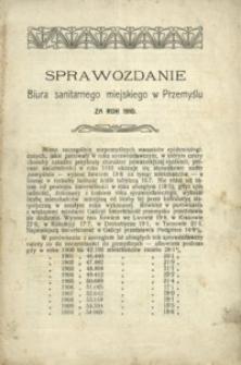 Sprawozdanie Biura sanitarnego miejskiego w Przemyślu za rok 1910