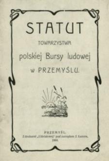 Statut Towarzystwa polskiej Bursy Ludowej w Przemyślu