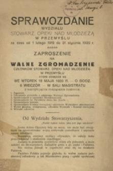 Sprawozdanie Wydziału Stowarz[yszenia] Opieki nad Młodzieżą w Przemyślu za czas od 1 lutego 1919 do 31 stycznia 1920 r.