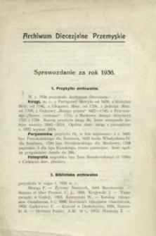 Archiwum Diecezjalne Przemyskie : sprawozdanie za rok 1936