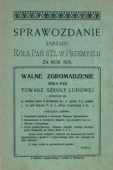 Sprawozdanie Zarządu Koła Pań STL w Przemyślu za rok 1918