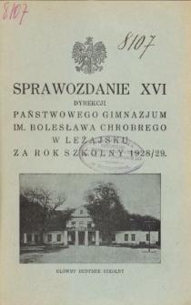 Sprawozdanie Dyrekcji Gimnazjum Państwowego im. Bolesława Chrobrego w Leżajsku za rok szkolny 1928/29