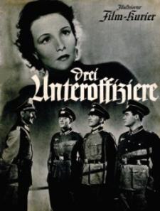 Illustrierter Film-Kurier : Drei Unteroffiziere. [1939], nr 2937