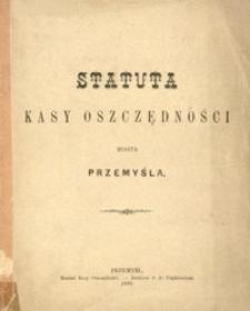 Statuta Kasy Oszczędności miasta Przemyśla