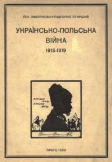 Ukraïns'ko - pol's'ka vìjna : 1918-1919