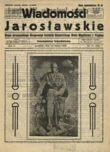 Wiadomości Jarosławskie : organ Jarosławskiego Okręgowego Komitetu Bezpartyjnego Bloku Współpracy z Rządem. 1929, R. 2, nr 11 (marzec)