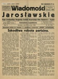Wiadomości Jarosławskie : organ Jarosławskiego Okręgowego Komitetu Bezpartyjnego Bloku Współpracy z Rządem. 1929, R. 2, nr 26 (czerwiec)