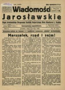 Wiadomości Jarosławskie : organ Jarosławskiego Okręgowego Komitetu Bezpartyjnego Bloku Współpracy z Rządem. 1929, R. 2, nr 27 (lipiec)