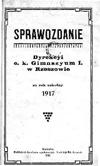 Sprawozdanie Dyrekcyi C. K. Gimnazyum I w Rzeszowie za rok szkolny 1918