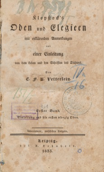 Klopstock's Oden und Elegieen. Bd. 1, Einleitung und die ersten vierzig Oden