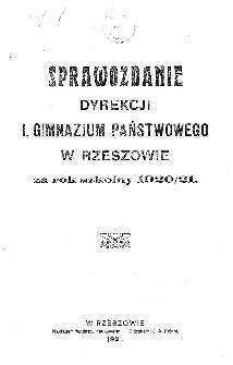 Sprawozdanie Dyrekcji I. Gimnazjum Państwowego w Rzeszowie za rok 1920/21