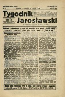 Tygodnik Jarosławski : poświęcony sprawom miasta i powiatu. 1929, R. 26, nr 7 (luty)