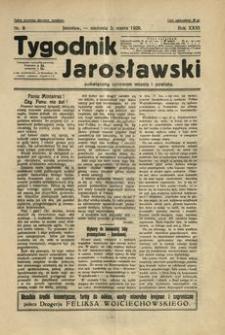 Tygodnik Jarosławski : poświęcony sprawom miasta i powiatu. 1929, R. 26, nr 9 (marzec)