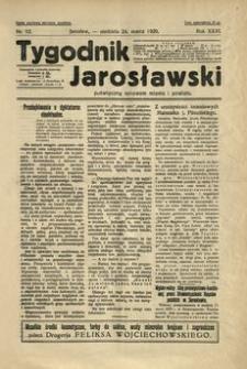 Tygodnik Jarosławski : poświęcony sprawom miasta i powiatu. 1929, R. 26, nr 12 (marzec)