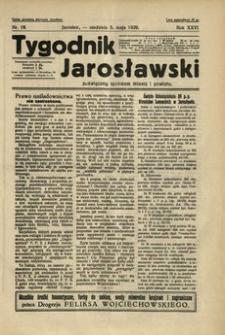 Tygodnik Jarosławski : poświęcony sprawom miasta i powiatu. 1929, R. 26, nr 18 (maj)