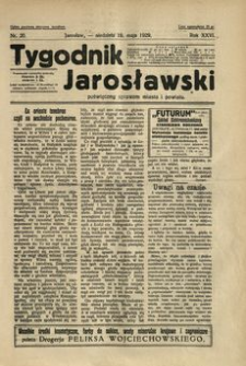 Tygodnik Jarosławski : poświęcony sprawom miasta i powiatu. 1929, R. 26, nr 20 (maj)