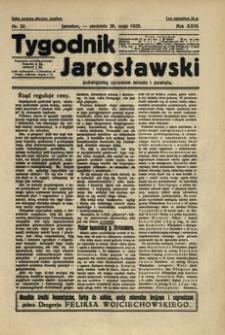 Tygodnik Jarosławski : poświęcony sprawom miasta i powiatu. 1929, R. 26, nr 21 (maj)