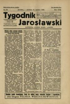 Tygodnik Jarosławski : poświęcony sprawom miasta i powiatu. 1929, R. 26, nr 24 (czerwiec)