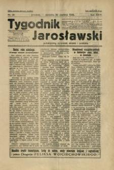 Tygodnik Jarosławski : poświęcony sprawom miasta i powiatu. 1929, R. 26, nr 26 (czerwiec)