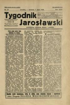 Tygodnik Jarosławski : poświęcony sprawom miasta i powiatu. 1929, R. 26, nr 27 (lipiec)