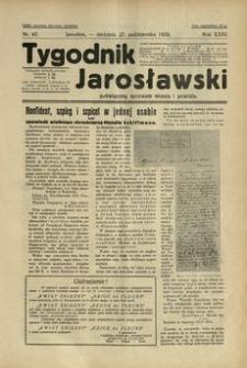 Tygodnik Jarosławski : poświęcony sprawom miasta i powiatu. 1929, R. 26, nr 43 (październik)