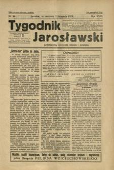 Tygodnik Jarosławski : poświęcony sprawom miasta i powiatu. 1929, R. 26, nr 44 (listopad)