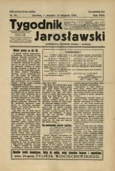 Tygodnik Jarosławski : poświęcony sprawom miasta i powiatu. 1929, R. 26, nr 45 (listopad)