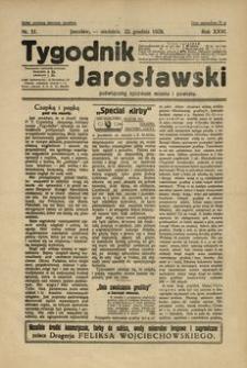Tygodnik Jarosławski : poświęcony sprawom miasta i powiatu. 1929, R. 26, nr 51 (grudzień)