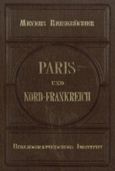 Paris und Nord-Frankreich