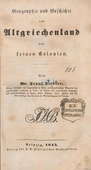 Geographie und Geschichte von Altgriechenland und seinen Kolonien