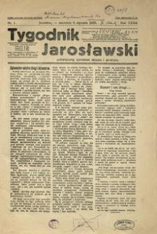 Tygodnik Jarosławski : poświęcony sprawom miasta i powiatu. 1935, R. 32, nr 1 (styczeń)