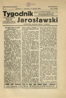 Tygodnik Jarosławski : poświęcony sprawom miasta i powiatu. 1935, R. 32, nr 2 (styczeń)
