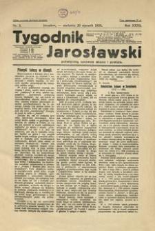 Tygodnik Jarosławski : poświęcony sprawom miasta i powiatu. 1935, R. 32, nr 3 (styczeń)