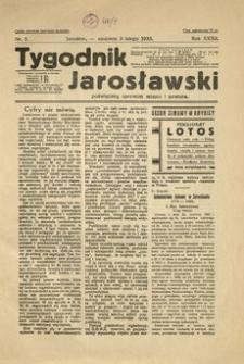 Tygodnik Jarosławski : poświęcony sprawom miasta i powiatu. 1935, R. 32, nr 5 (luty)