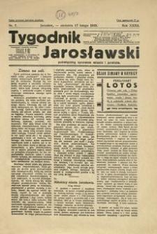 Tygodnik Jarosławski : poświęcony sprawom miasta i powiatu. 1935, R. 32, nr 7 (luty)