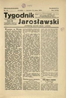 Tygodnik Jarosławski : poświęcony sprawom miasta i powiatu. 1935, R. 32, nr 12 (marzec)