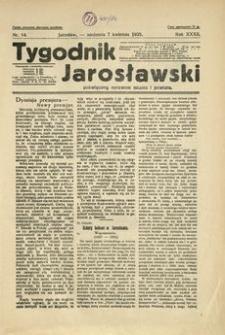 Tygodnik Jarosławski : poświęcony sprawom miasta i powiatu. 1935, R. 32, nr 14 (kwiecień)