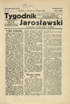Tygodnik Jarosławski : poświęcony sprawom miasta i powiatu. 1935, R. 32, nr 16 (kwiecień)