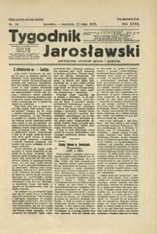 Tygodnik Jarosławski : poświęcony sprawom miasta i powiatu. 1935, R. 32, nr 19 (maj)