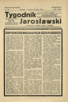 Tygodnik Jarosławski : poświęcony sprawom miasta i powiatu. 1935, R. 32, nr 20 (maj)