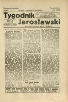 Tygodnik Jarosławski : poświęcony sprawom miasta i powiatu. 1935, R. 32, nr 21 (maj)