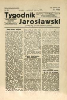 Tygodnik Jarosławski : poświęcony sprawom miasta i powiatu. 1935, R. 32, nr 22 (czerwiec)