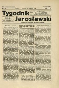 Tygodnik Jarosławski : poświęcony sprawom miasta i powiatu. 1935, R. 32, nr 25 (czerwiec)