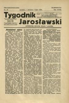 Tygodnik Jarosławski : poświęcony sprawom miasta i powiatu. 1935, R. 32, nr 27 (lipiec)