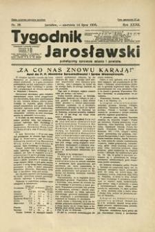Tygodnik Jarosławski : poświęcony sprawom miasta i powiatu. 1935, R. 32, nr 28 (lipiec)
