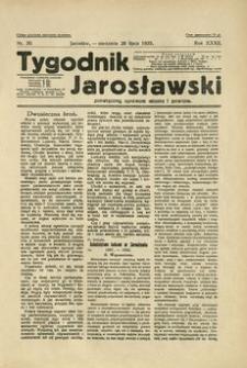 Tygodnik Jarosławski : poświęcony sprawom miasta i powiatu. 1935, R. 32, nr 30 (lipiec)