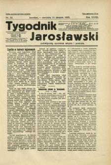 Tygodnik Jarosławski : poświęcony sprawom miasta i powiatu. 1935, R. 32, nr 32 (sierpień)